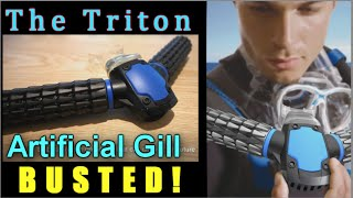 Triton artificial gill: BUSTED!