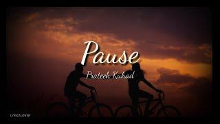 Gambar cover Prateek kuhad - Pause (Lyrics Video)