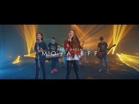 Brkic Nadja -  MOJA BFF (Official Video)