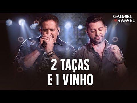 Gabriel e Rafael - 2 Taças e 1 Vinho | DVD Na Melhor Versão #NaMelhorVersao
