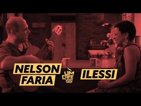 Um Café Lá em Casa com Ilessi e Nelson Faria