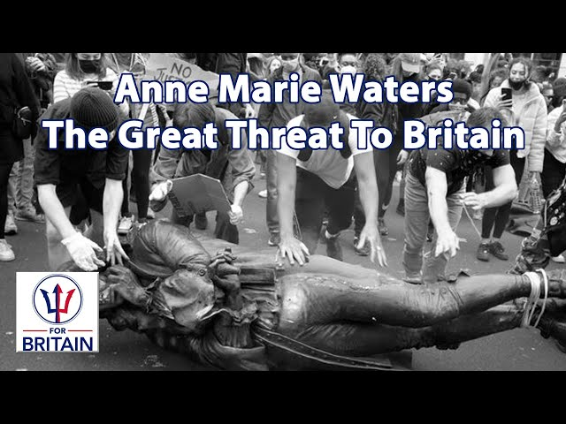 The Great Threat To Britain // Anne Marie Waters // For Britain