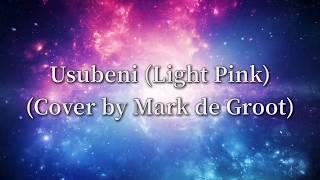 Download Mp3 Usubeni  Light Pink   Mark De Groot  - Dragon Ball Super  Lyrics  Gudang lagu