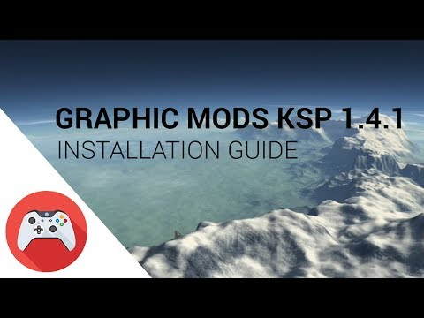 Visual Mods Installation Guide for KSP 1.4.1 / 1.4.2 with DLC