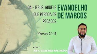 Jesus, Aquele que Perdoa os Pecados | Mc 2.1-12 | Rev. Cleiton Ricardo (IPJaguaribe)