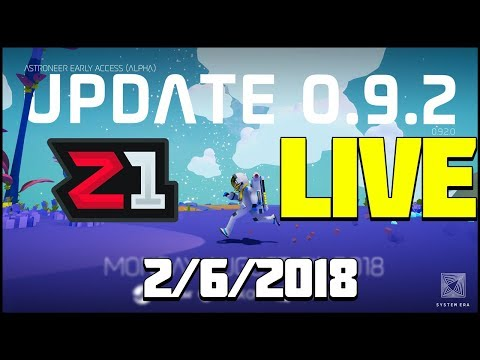 Astroneer Update 0.9.2 LIVE From 8/6/2018 New STUFFS! | Z1 Gaming