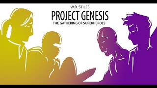 PROJECT GENESIS THE GATHERING OF SUPERHEROES