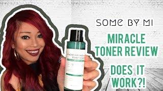 SOMEBYMI 30 DAYS MIRACLE TONER | AHA BHA PHA Korean Skincare /Beauty Product Review