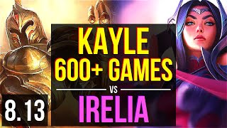 KAYLE vs IRELIA (TOP) ~ 600+ games, KDA 7/2/7 ~ Korea Diamond ~ Patch 8.13