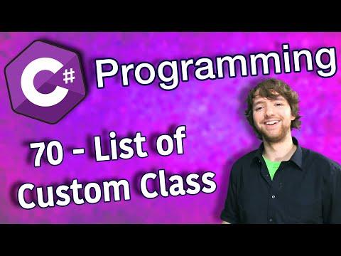 C# Programming Tutorial 70 - List of Custom Class thumbnail