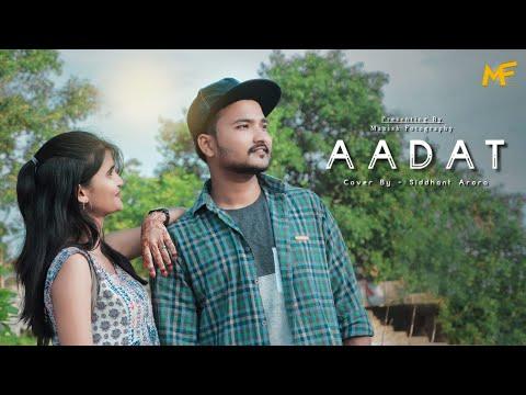 || Aadat Featuring Manish Rathore & Dolly Vaishnav || Latest Bollywood Mashup AADAT 2019 ||