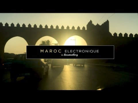 MAROC ELECTRONIQUE - A Look at the Moroccan Electronic Scene