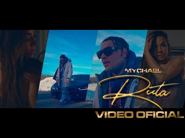 Mychael- Ruta (Video oficial)