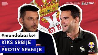 MONDOBASKET | Kiks Srbije protiv Španije! | Bojan Perić | E06 | PRIJATELJ SERIJALA: LAŠKO PIVO