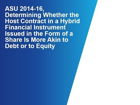 ASU 2014 16 - Host Contract, Debt or Equity?