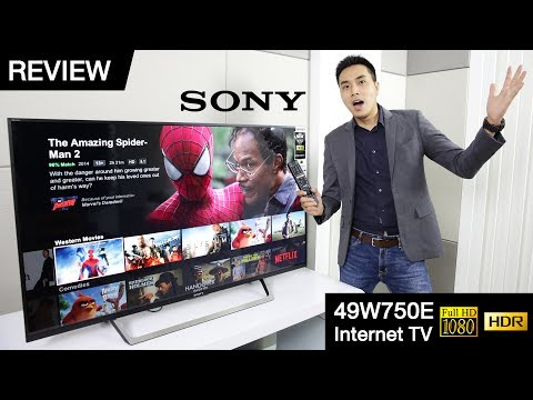 รีวิว Sony 49W750E (Internet TV) ทีวี Full HD ที่รองรับ HDR เจ้าแรกของโลก !!