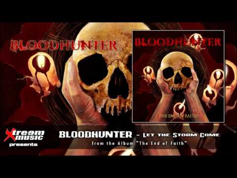 BLOODHUNTER - Let the Storm Come [2017]