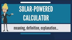 What is SOLAR-POWERED CALCULATOR? What does SOLAR-POWERED CALCULATOR mean?