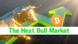 The Next Crypto Bull Market 📈 Biggest Yet?