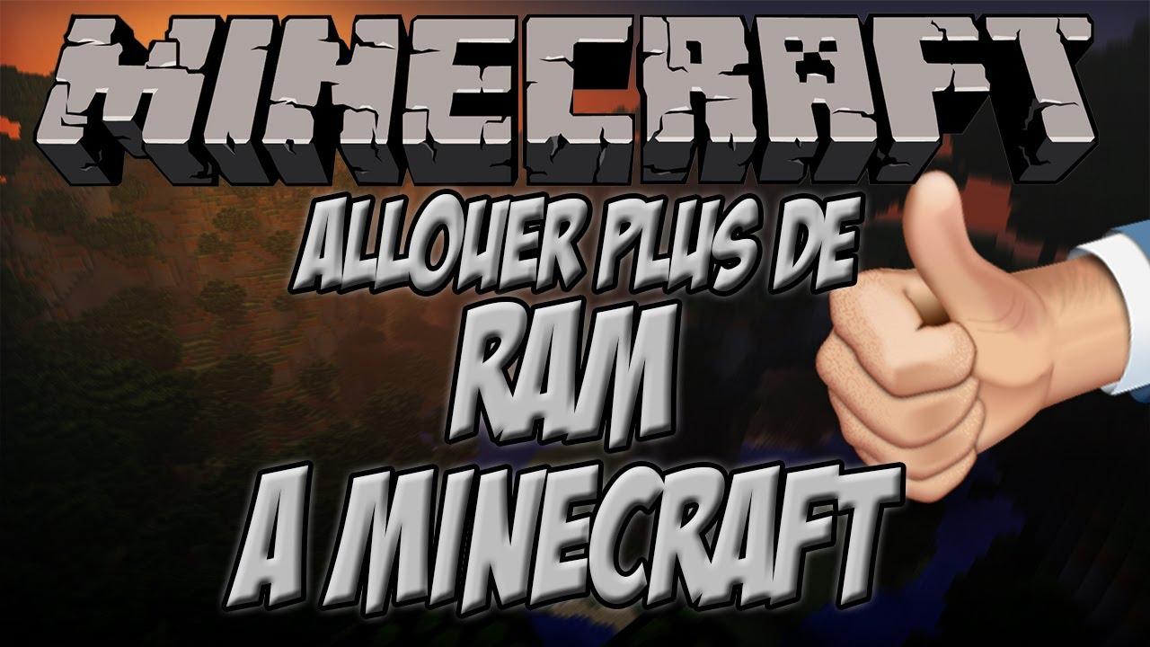 Ne Pas Laguer Sur Minecraft Allouer Plus De Ram A Minecraft Tuto