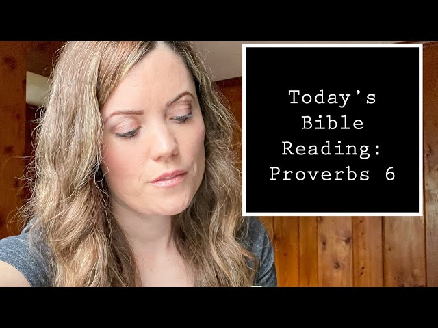 Reading Through Proverbs 6 with Darlene Stanley