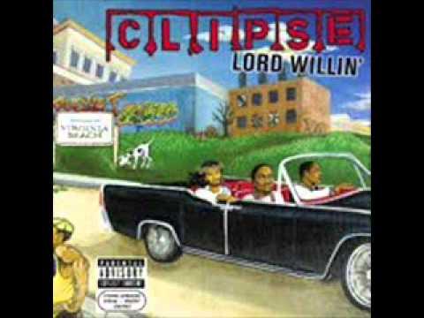 Clipse Lord Willin Track 1 Intro