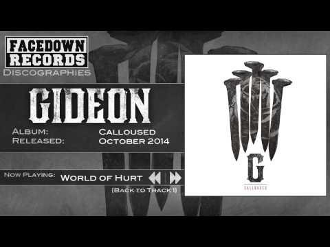 Gideon - Calloused - World of Hurt