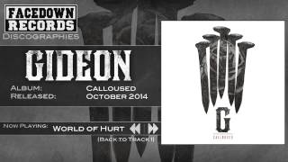 Gideon - Calloused - World of Hurt