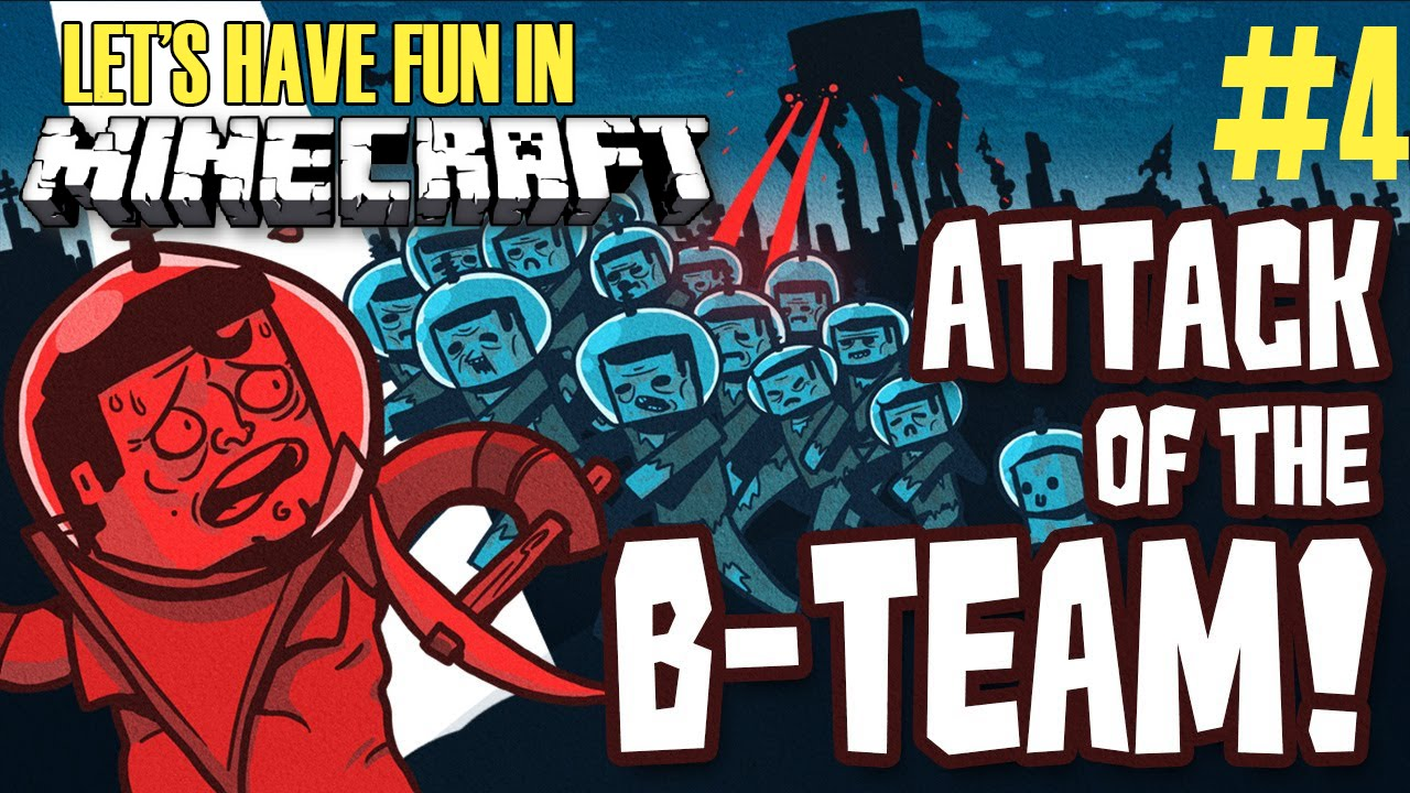 Let s play minecraft attack of the b team 4 modded survival