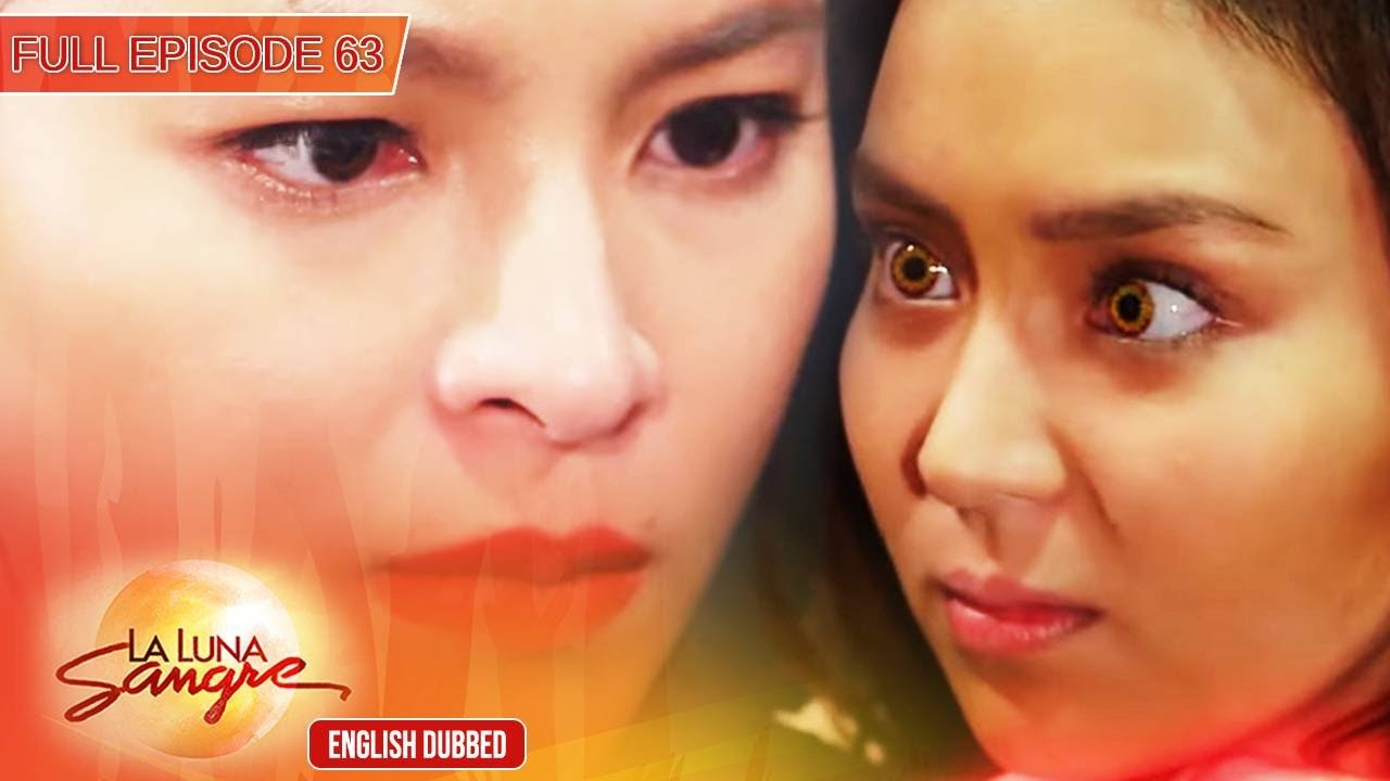 Download Full Episode 63   La Luna Sangre English Dubbed