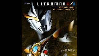 From Ultraman R/B (2019) Composed & Arranged by Yasuharu Takanashi ...