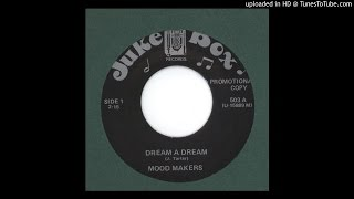 Mood Makers, The - Dream A Dream - 1961