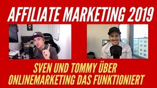 Affiliate Marketing 2019 - Sven und Tommy über Onlinemarketing & Geld verdienen im Internet