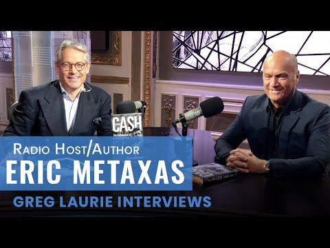 Greg Laurie Interview with Special Guest Eric Metaxas