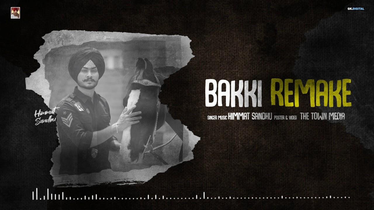 Bakki Remake Song : Himmat Sandhu | Latest Punjabi Songs 2020 | GK Digital