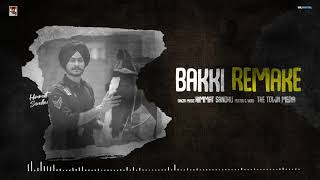 Bakki Remake (Himmat Sandhu) Mp3 Song Download
