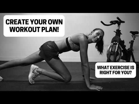 How To Create Your Own Workout Plan!