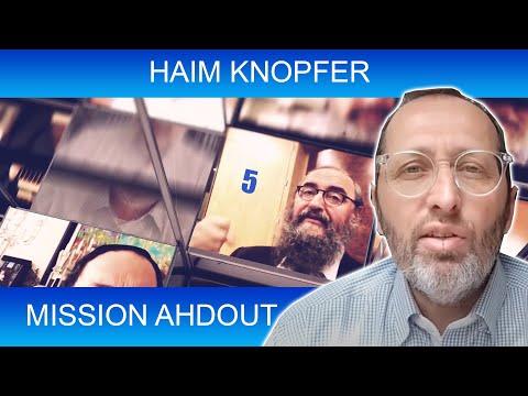 MISSION AHDOUT 5 - UNITE - Haim Knopfer - TORAH ET GUEOULA