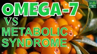 OMEGA 7 PALMITOLEIC ACID Protects Against Metabolic Syndrome