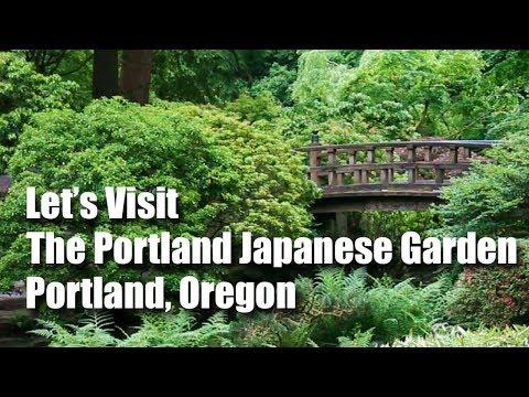 Let's Visit the Portland Japanese Garden