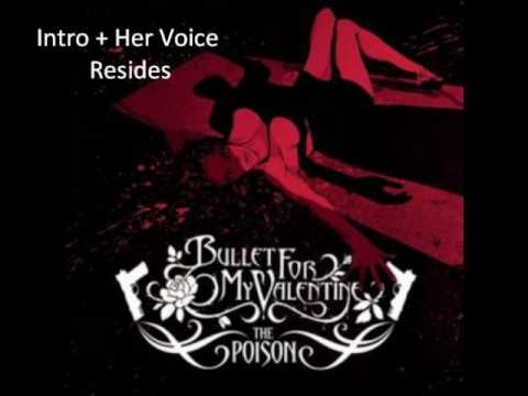 Bullet for my Valentine - Intro+Her voice Resides