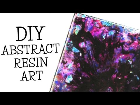 Abstract Resin Art DIY ~ I think It Looks Like a Galaxy