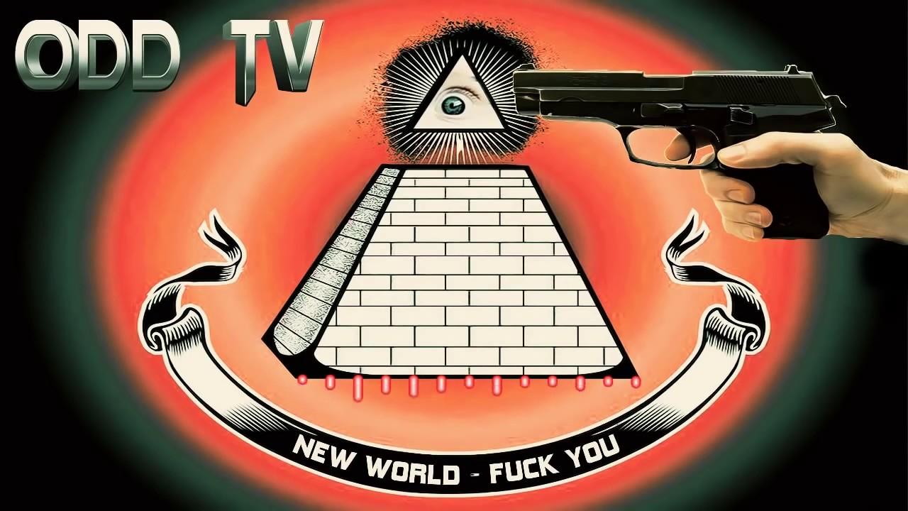 New World Fck You   Anti Illuminati Music by ODD TV