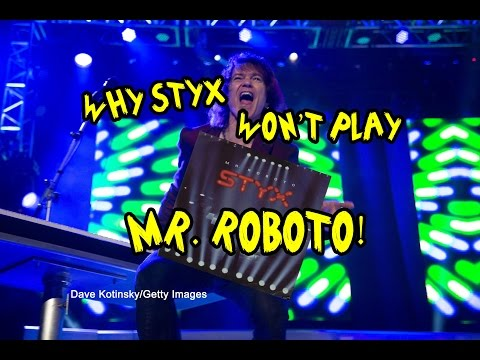 Why Styx Wont Play Mr  Roboto