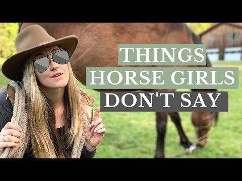 Things Horse Girls Don't Say