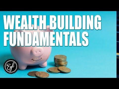 WEALTH BUILDING FUNDAMENTALS