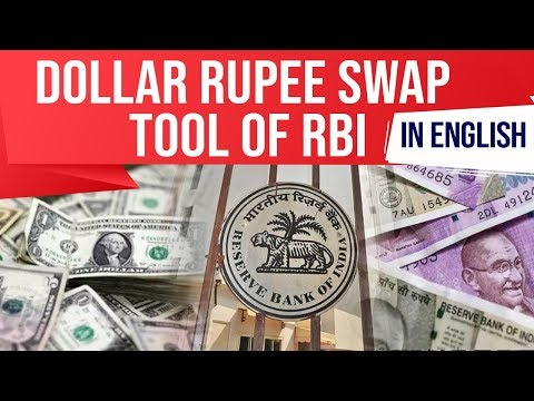 Dollar Rupee Swap Tool Of RBI, 2nd Auction Fetches Bids Worth $18.65 Billion, Current Affairs 2019