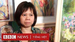 Họa sỹ Lợi Hồng Diệp: 'Tôi nghĩ tới thân phận người phụ nữ' - BBC News Tiếng Việt