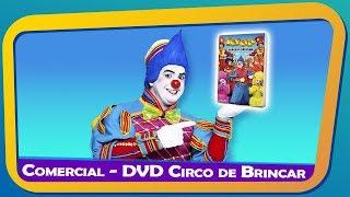 Baixar COMERCIAL -DVD CIRCO DE BRINCAR - GRAVADORA SOM LIVRE