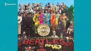 Sgt  Pepper's Lonely Hearts Club Band  ը 50 տարեկան